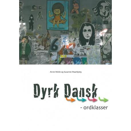 Dyrk dansk, Ordklasser