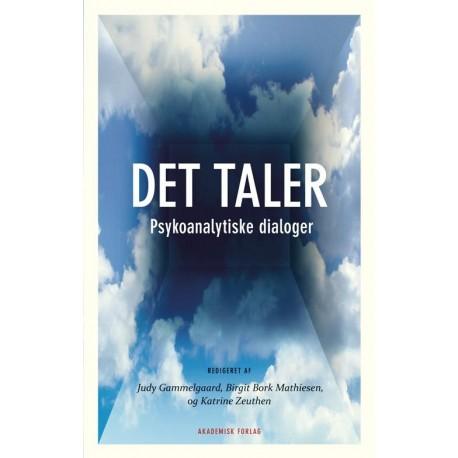DET taler: Psykoanalytiske dialoger