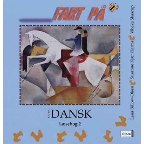 Tid til dansk 2.kl. Fart på: læsebog 2