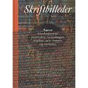 Skriftbilleder: Søren Kierkegaards journaler, notesbøger, hæfter, ark, lapper og strimler