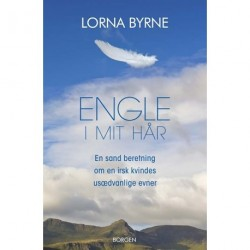 Engle i mit hår: En sand beretning om en irsk kvindes usædvanlige evner