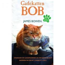Gadekatten Bob: hvordan en gademusiker og en hjemløs kat sammen fik en ny chance i livet.