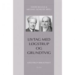 Livtag med Løgstrup og Grundtvig