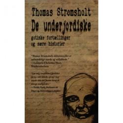 De underjordiske: gotiske fortællinger og sære historier