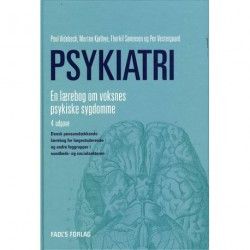 Psykiatri - 4. udgave: en lærebog om voksnes psykiske sygdomme
