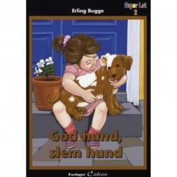 God hund, slem hund