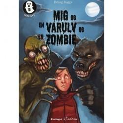 Mig og en varulv og en zombie
