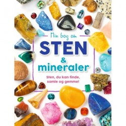 Min bog om sten og mineraler: Sten, du kan finde, samle og gemme