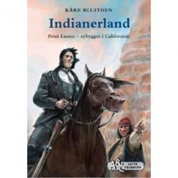 Indianerland: Peter Lassen - nybygger i Californien
