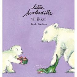 Lille Krokodille vil ikke