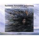 Sassuma Arnaanut pulaarneq