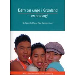 Børn og unge i Grønland: en antologi