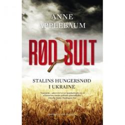 Rød sult: Stalins hungersnød i Ukraine