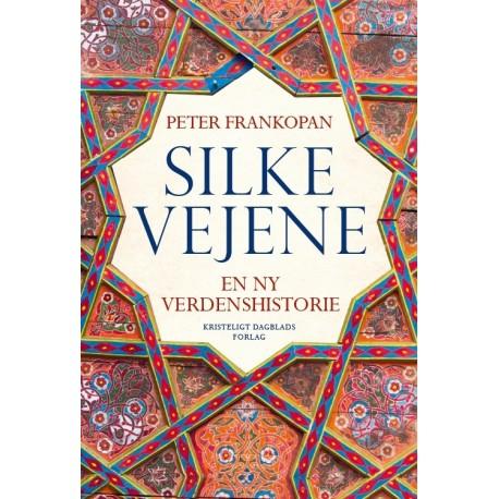 Silkevejene: En ny verdenshistorie