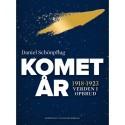Kometår: 1918-1923 – verden i opbrud