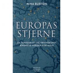 Europas stjerne: Da tankekraft og trykkefrihed ændrede verden for altid