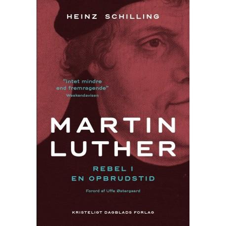 Martin Luther PB: Rebel i en opbrudstid