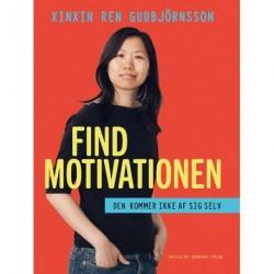 Find motivationen: Den kommer ikke af sig selv