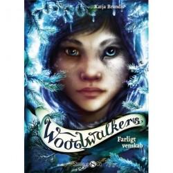 Woodwalkers – Farligt venskab