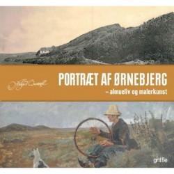 Portræt af Ørnebjerg: almueliv og kunstnerliv
