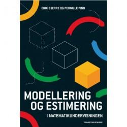 Modellering og estimering: i matematikundervisningen