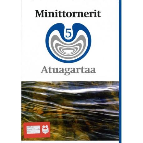 Minittornerit 5: atuagartaa - 5. klassinut kalaallisut ilinniutit, Atuagartaa