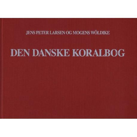 Den danske koralbog: melodisamling til Den danske salmebog - i 4-stemmig udsættelse