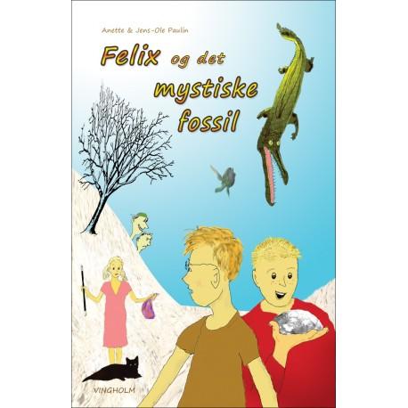 Felix og det mystiske fossil: en mini-roman