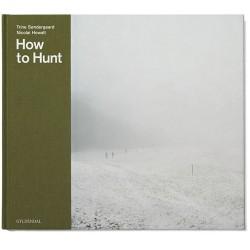 How to Hunt: Jagtscener