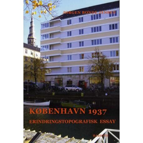 København 1937: Erindrings-topografiske essays