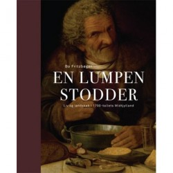 En lumpen stodder: Liv og landskab i 1700-tallets Midtjylland
