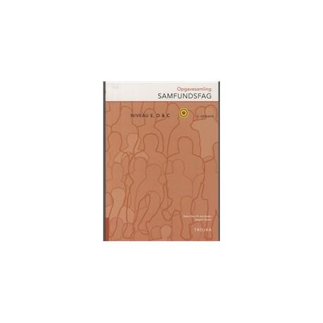 Samfundsfag niveau E, D og C: Opgavesamling, 3. udgave