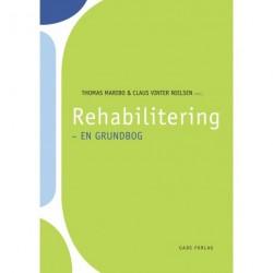 Rehabilitering - en grundbog