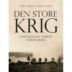 Den store krig: Europæernes Første Verdenskrig