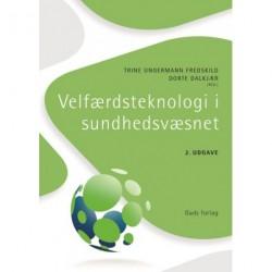 Velfærdsteknologi i sundhedsvæsnet, 2. udgave