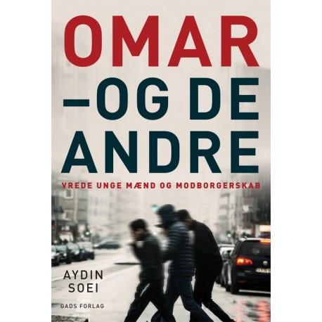 Omar - og de andre: Vrede unge mænd og modborgerskab