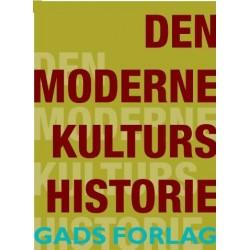 Den moderne kulturs historie: antologi