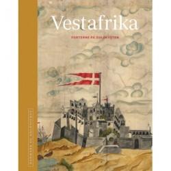 Danmark og kolonierne - Vestafrika: Bind Vestafrika
