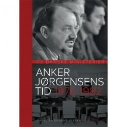 Anker Jørgensens Tid 1972-1982: De Danske Ministerier