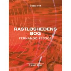Rastløshedens bog: Med værker af Ferdinand Ahm Krag og et essay af Octavio Paz. Udvalgt og med efterskrift af Ingemai Larsen