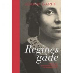 Regines gåde: Historien om Kierkegaards forlovede og Schlegels hustru
