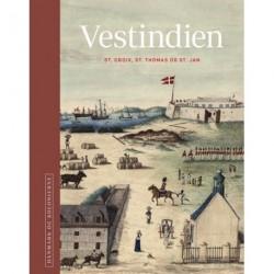 Danmark og kolonierne - Vestindien: Bind Vestindien