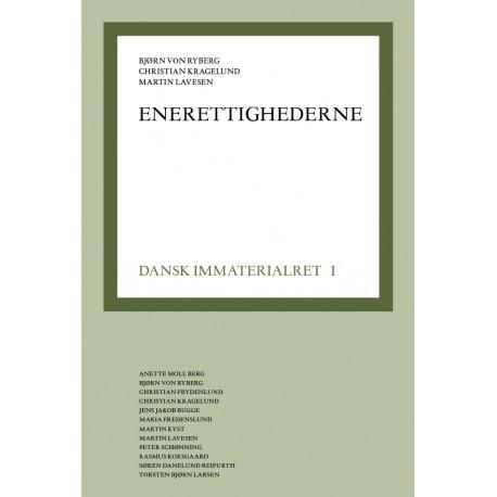 Dansk immaterialret l: Enerettighederne