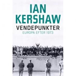 Vendepunkter: Europa efter 1973