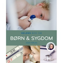Helens bog om børn & sygdom