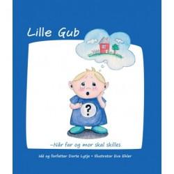 Lille Gub: Når far og mor skal skilles