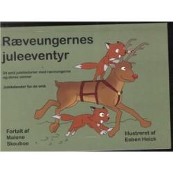Ræveungernes juleeventyr: 24 små julehistoriermed ræveungerne og deres venner. Julekalender for de små