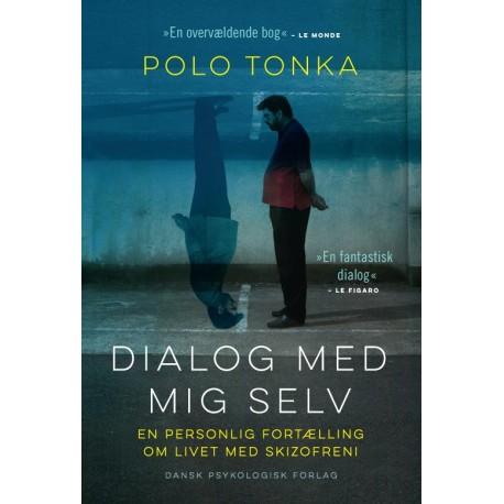 Dialog med mig selv: En personlig fortælling om livet med skizofreni