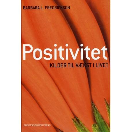Positivitet: Kilder til vækst i livet