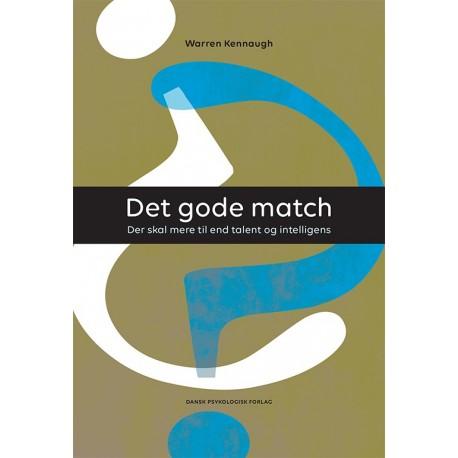 Det gode match: Der skal mere til end talent og intelligens